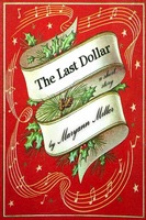 The Last Dollar - Maryann Miller