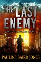 The Last Enemy - Pauline Baird Jones