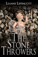 The Stone Throwers - Leanne Lippincott