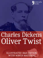 Oliver Twist (Fully Illustrated) - Charles Dickens