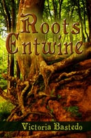 Roots Entwine - Victoria Bastedo