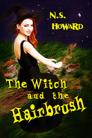 The Witch and the Hairbrush - N.S. Howard