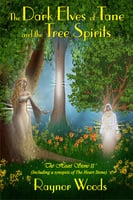 The Dark Elves of Tane and the Tree Spirits - Valerie R. Clifton