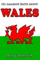 101 Amazing Facts about Wales - Jack Goldstein