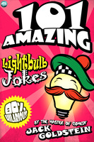 101 Amazing Lightbulb Jokes - Jack Goldstein