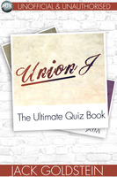 Union J - The Ultimate Quiz Book - Jack Goldstein