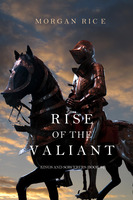 Rise of the Valiant - Morgan Rice