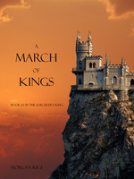 A March of Kings - Morgan Rice