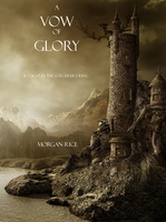 A Vow of Glory - Morgan Rice
