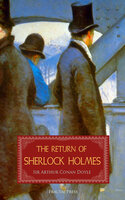 The Return of Sherlock Holmes: A Collection of Holmes Adventures - Conan Doyle