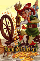 Rumpelstiltskin and Other Tales - Brothers Grimm