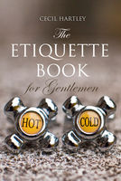 The Etiquette Book for Gentlemen - Cecil Hartley