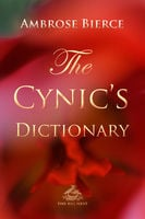 The Cynic's Dictionary - Ambrose Bierce,Josh Verbae