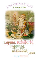 A Voyage to Laputa, Balnibarbi, Luggnagg, Glubbdubdrib and Japan - Jonathan Swift