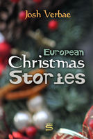 European Christmas Stories - Josh Verbae