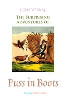 The Surprising Adventures of Puss in Boots - Josh Verbae
