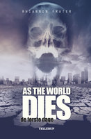 As the World Dies #1: De første dage - Rhiannon Frater