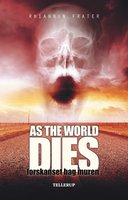 As the World Dies #2: Forskanset bag muren - Rhiannon Frater