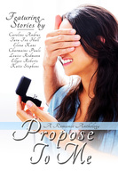 Propose To Me - Various Authors