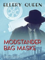 Modstander bag maske - Ellery Queen