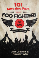 101 Amazing Facts about Foo Fighters - Jack Goldstein