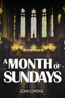 A Month of Sundays - John Owens