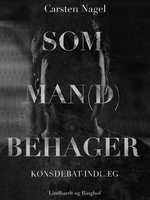 Som man(d) behager - Carsten Nagel