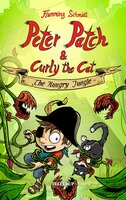Peter Patch and Curly the Cat #3: The Hungry Jungle - Flemming Schmidt