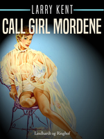 Call girl mordene - Larry Kent