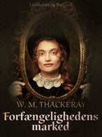 Forfængelighedens marked - William Makepeace Thackeray
