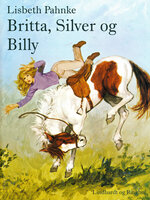 Britta, Silver og Billy - Lisbeth Pahnke