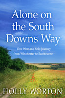 Alone on the South Downs Way - Holly Worton