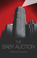The Baby Auction - Peter Taylor-Gooby