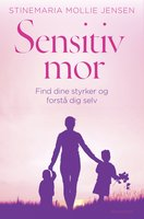 Sensitiv mor - Stinemaria Mollie Jensen