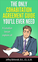 The Only Cohabitation Agreement Guide You'll Ever Need - Jeffrey Behrendt