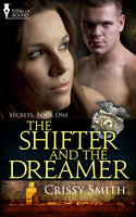 The Shifter and the Dreamer - Crissy Smith
