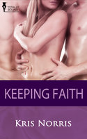 Keeping Faith - Kris Norris