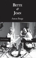 Bette and Joan - Anton Burge