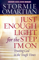 Just Enough Light for the Step Im On - Stormie Omartian