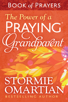 The Power of a Praying - Grandparent Book of Prayers - Stormie Omartian