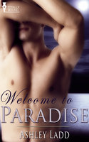 Welcome to Paradise - Ashley Ladd