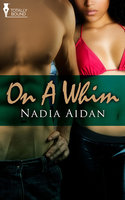 On a Whim - Nadia Aidan