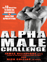 Alpha Male Challenge - Rick Collins,James Villepigue