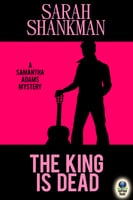 The King Is Dead - Sarah Shankman