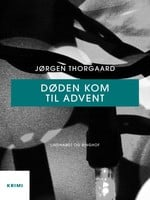 Døden kom til advent - Jørgen Thorgaard