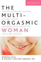 The Multi-Orgasmic Woman - Mantak Chia,Rachel Abrams