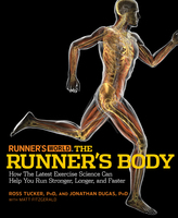 Runner's World The Runner's Body - Matt Fitzgerald,Jonathan Dugas,Ross Tucker