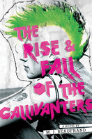 The Rise and Fall of the Gallivanters - M.J. Beaufrand
