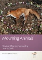 Mourning Animals - Margo de Mello