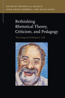 Rethinking Rhetorical Theory, Criticism, and Pedagogy - Various Authors